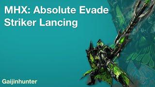Monster Hunter Generations (MHX): Absolute Evade Lancing