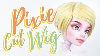 How to Make a Doll Wig | Pixie Cut | Mozekyto #6
