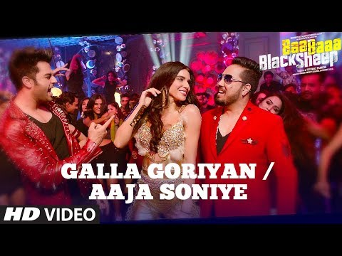 GALLA GORIYAN - AAJA SONIYE (Video Song) | Kanika Kapoor, Mika Singh | Baa Baaa Black Sheep