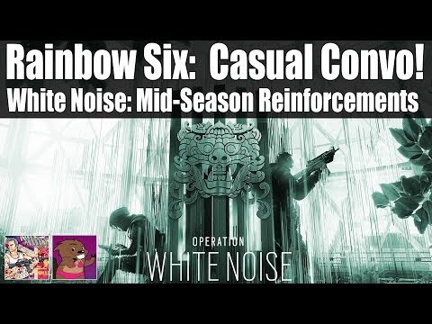 Rainbow Six Casual Convo: Patch Notes are out!