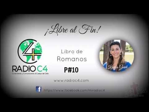 Radio C4 - Libre al fin - Romanos 10/74 (Karina Guidi)
