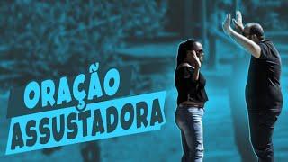 PEGADINHA - ATÉ UMA ORAÇÃO ASSUSTA NO RIO DE JANEIRO #DESAFIO 88