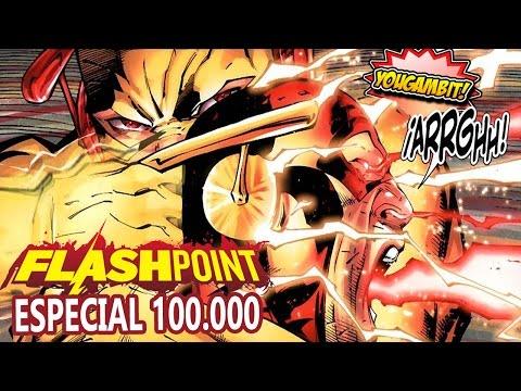 VIDEOCOMIC: FLASHPOINT – Historia Completa (ESPECIAL 100K SUSCRIPTORES)