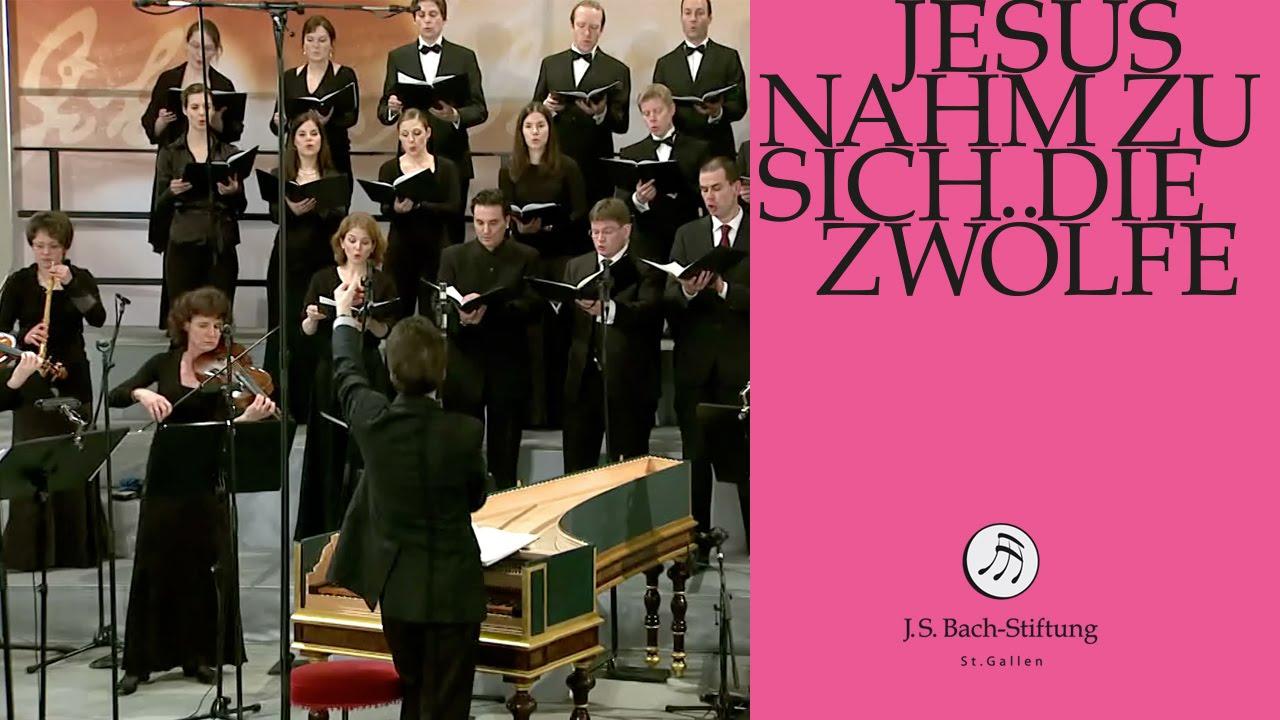 Cantata No. 22: Jesus nahm zu sich die Zwölfe