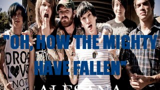 """Oh, How The Mighty Have Fallen"" by Alesana (Lyrics)"