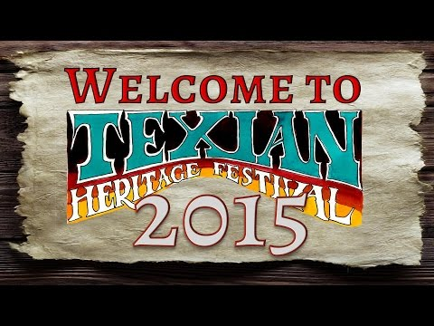 Welcome to Texian Heritage Festival 2015