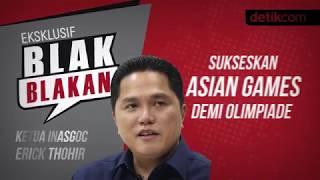 Download Video Blak blakan Erick Thohir!! Sukseskan Asian Games Demi Olimpiade MP3 3GP MP4