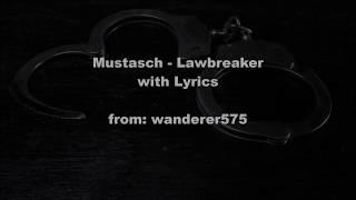 Mustasch - Lawbreaker LYRICS