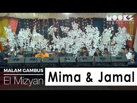 Malam Gambus (El Mizyan) - Mima & Jamal