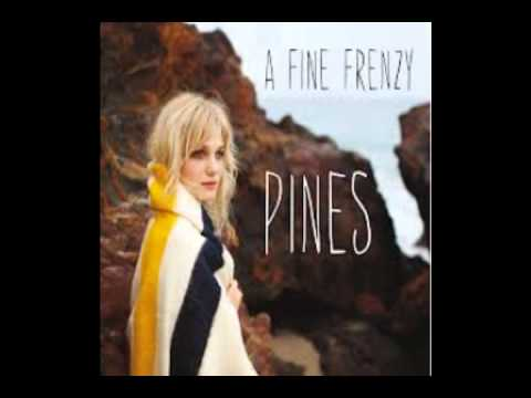 A Fine Frenzy - (01) Pinesong