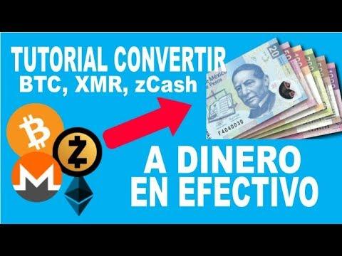 TUTORIAL Convertir Cualquier Criptomoneda A Dinero En Efectivo (Zcash, Bitcoin, Monero, Etc)