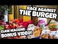[Bonus] Race Against the Burger! Claw Machines at Fuddruckers!