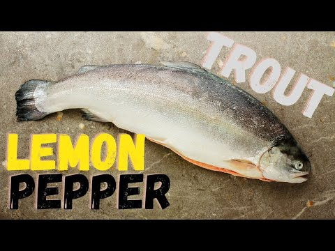 Catch and Cook Rainbow Trout w/Lemon, Butter, Salt & Pepper!
