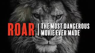 ROAR: The Most Dangerous Movie Ever Made -- Exclusive Clip