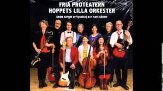 Fria Proteatern - Balladen Om Kärleken