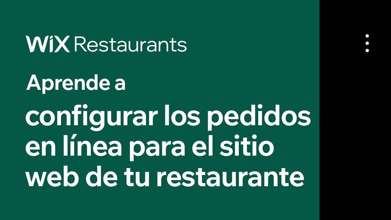Cómo configurar los pedidos en línea para la página web de tu restaurante