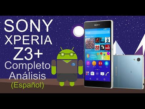 SONY XPERIA Z4 o Z3+ (COMPLETO ANÁLISIS EN ESPAÑOL)