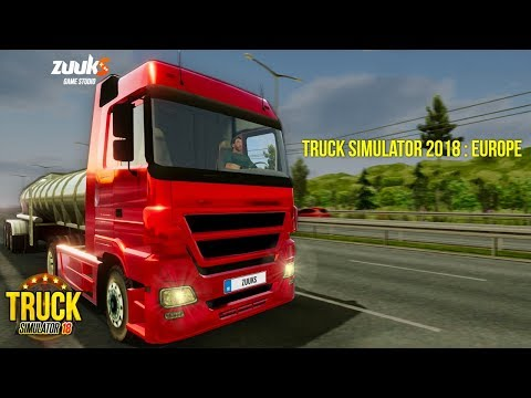 Truck Simulator 2018 : Europe Android Gameplay ᴴᴰ