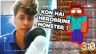 Minecraft ME KON HAI HEROBRINE  MONSTER 😱😱    FUNNY HINDI ANDROID MIENCRAFT GAMEPLAY    MYTHPAT
