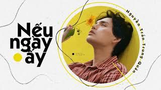 Nếu Ngày Ấy - Nguyễn Trần Trung Quân | Soobin Hoàng Sơn (Cover)