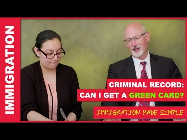 Does a criminal record affect my immigration? - Immigration