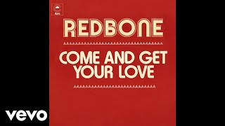 Redbone   Come And Get Your Love (official Audio)
