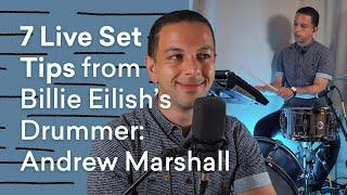 7 Live Set Tips from Billie Eilish's Drummer Andrew Marshall