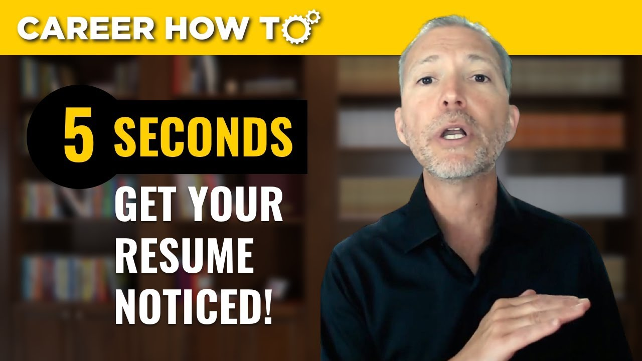 How to Get Your Resume Noticed by Employers in 5 Seconds Guaranteed ...