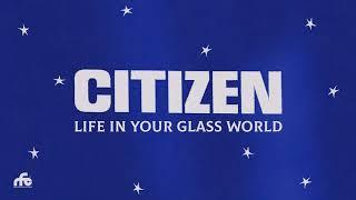 المواطن - الحياة في عالمك الزجاجي (دفق ألبوم كامل)