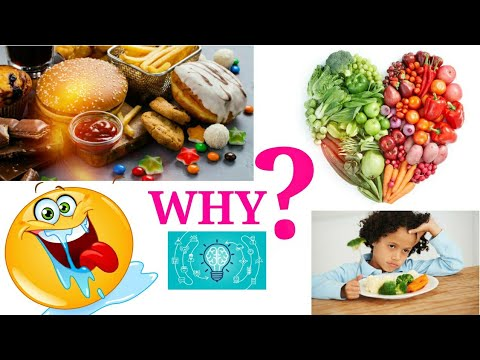 Why unhealthy foods are more tastier than healthy food? By scientific buddy