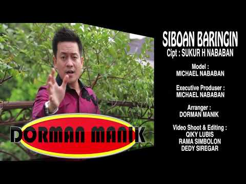 SIBOAN BARINGIN (DORMAN MANIK)