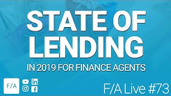 State of Lending in 2019 for Finance Agents & Funding Brokers - #FINANCEAGENTS LIVE 073