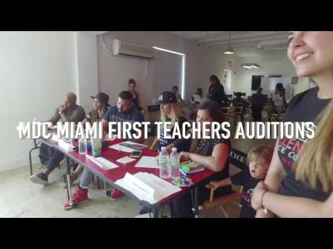 MDC MIAMI FIRST TEACHERS AUDITIONS