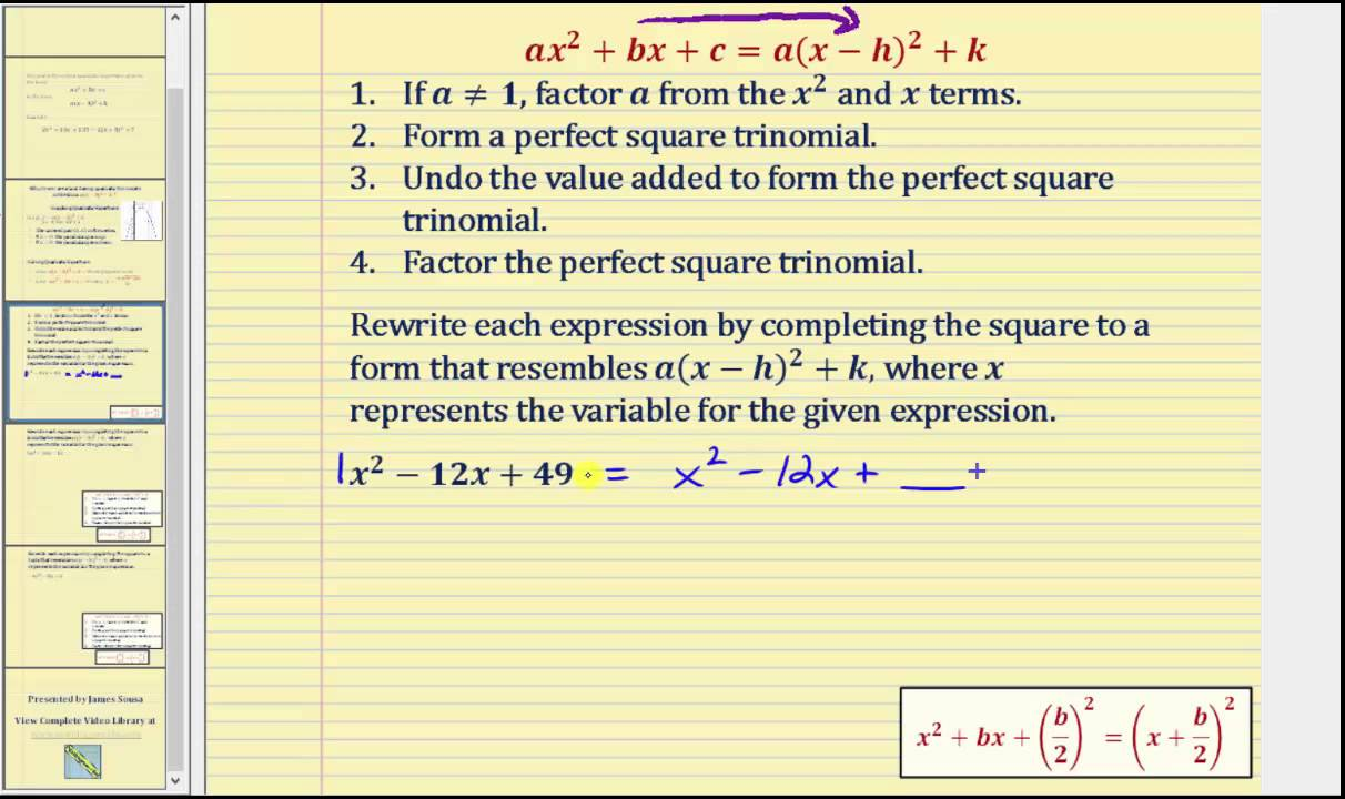 Factoring Perfect Square Trinomials Quadratic Expressions: Writing  General Form In Standard Form