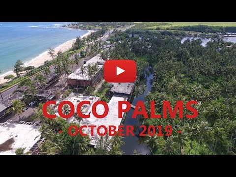 Coco Palms As It Is Today - October 2019