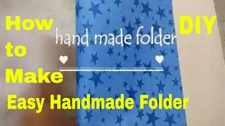 handmade folder// how to make handmade folder at home (very easiest way)