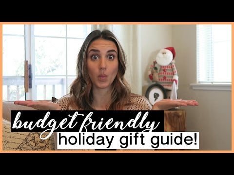 Budget Friendly Holiday Gift Guide
