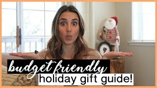 Budget Friendly Holiday Gift Guide | For The Entire Family!
