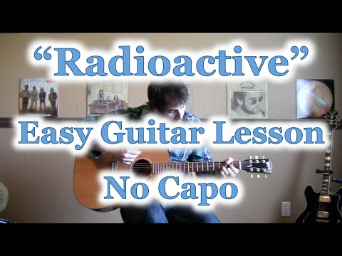 How To Play Radioactive Without A Capo Guitar Tutorial Imagine