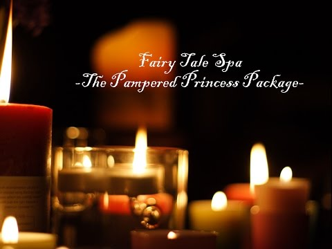 "ASMR Fairy Tale Spa (""The Pampered Princess"" Package)"