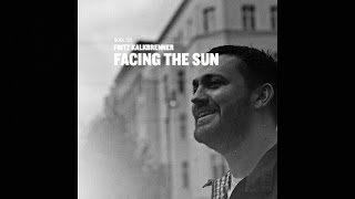 Fritz Kalkbrenner - Facing The Sun (Sascha Funke Remix)