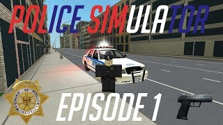 Police Simulator! I AM THE LAW! Roblox