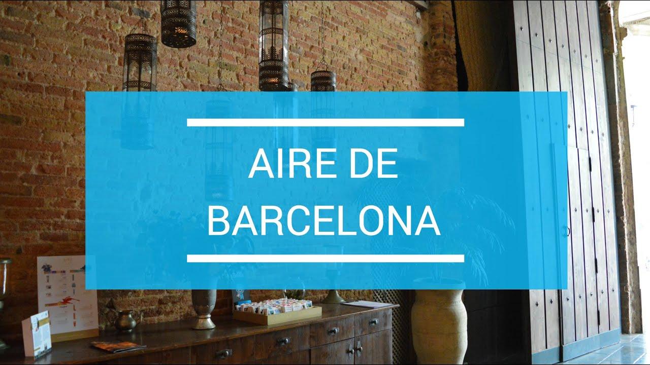 Aire De Barcelona August 2014 Spa Visit Youtube