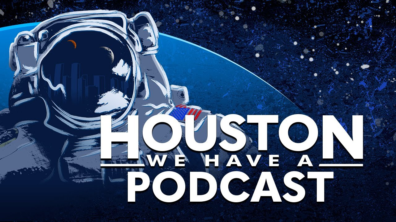 Houston We Have a Podcast: Liftoff Live