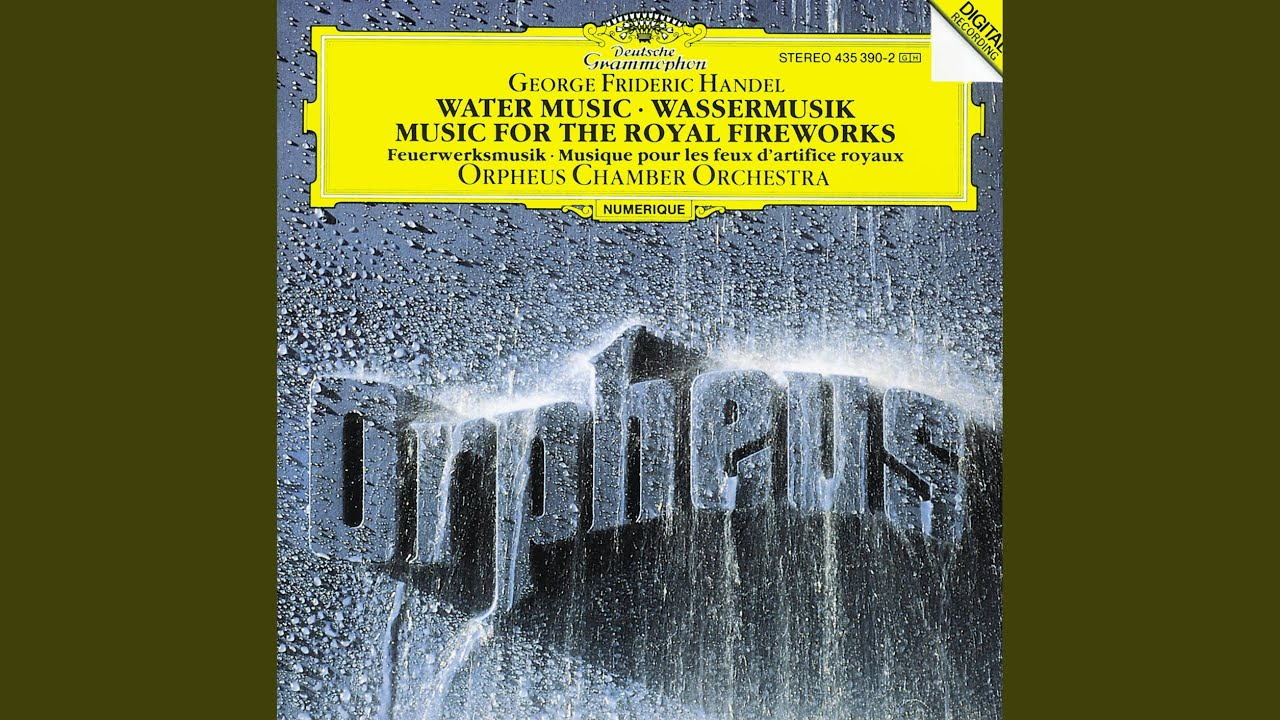 Handel: Water Music Suite No.2 in D, HWV 349 - 12. Alla hornpipe ...