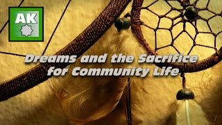 Dreams and the Sacrifice for Community Life