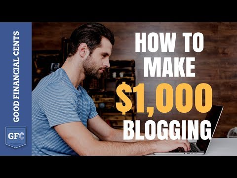 Make Money Blogging 💻 : From 0 to $1,000+ per day (2018)