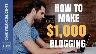 Make Money Blogging 💻 : From 0 to $1,000+ per day (2018) thumbnail