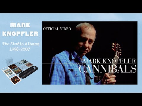 Mark Knopfler - Cannibals (Promo Video) OFFICIAL