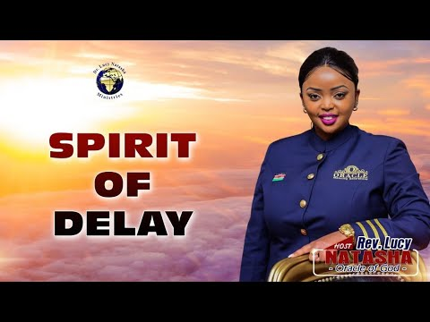 SPIRIT OF DELAY! Miracle Monday Service